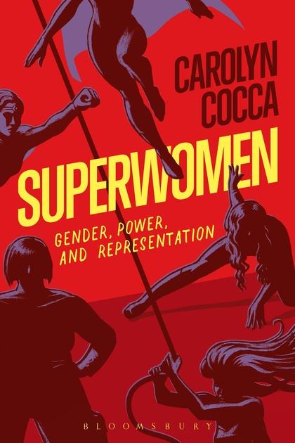 carolyn-cocca-superwomen-gender-power-representation